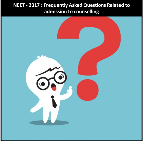 Neet 2017 Frequently Asked Questions Related To
